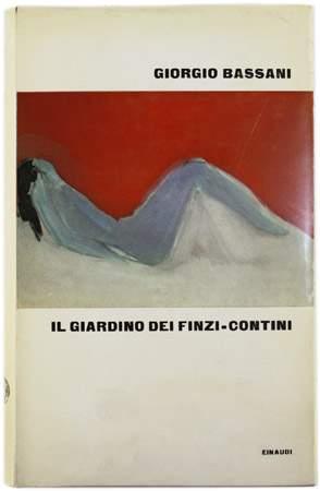 1962 il giardino dei finzi contini giorgio bassani 10 righe dai libri - Il giardino dei finzi contini libro ...