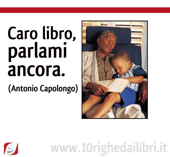 Cari libri grazie - da Antonio Capolongo