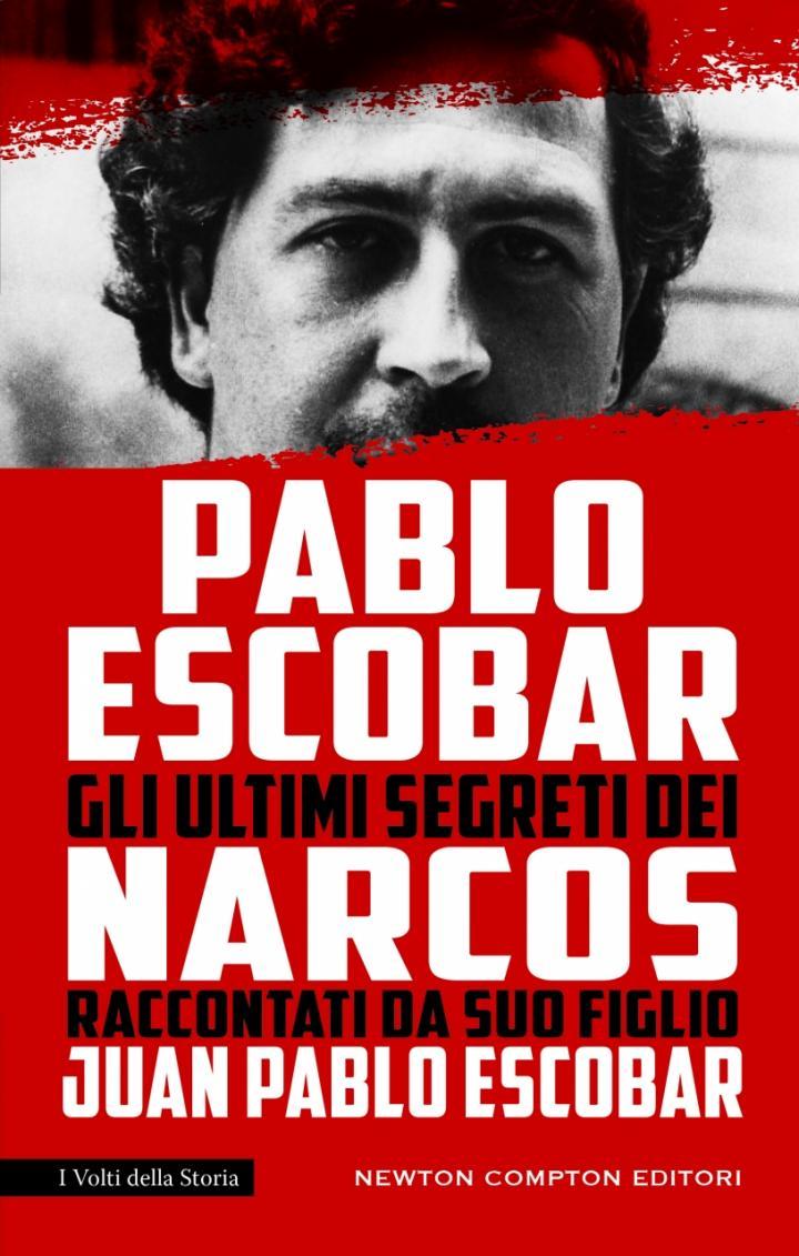 Pablo Escobar-Gli ultimi segreti dei Narcos.jpg