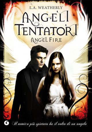 Angeli Tentatori. Angel Fire