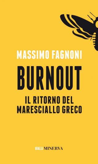 Burnout, il ritorno del maresciallo Greco