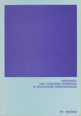 Esperanto: una concreta esperienza di educazione internazionale