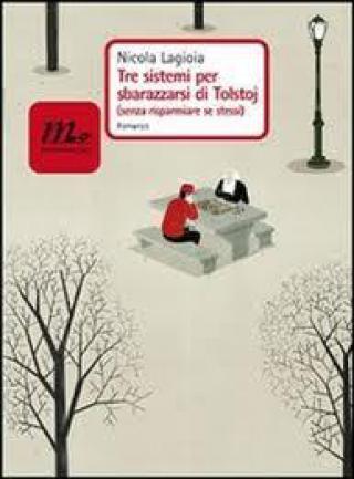 Tre sistemi per sbarazzarsi di Tolstoj