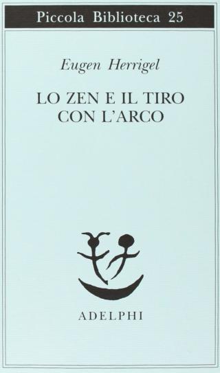 Lo Zen e il tiro con l'arco.